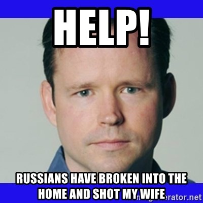 krebsonsecurity - HELP! Russians haVE broken into the home and shot my wife