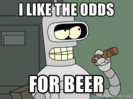Bender - I like the odds for beer