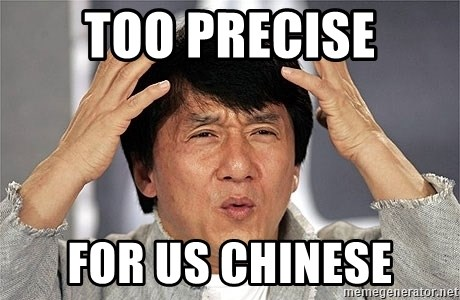 Jackie Chan - too precise for us chinese