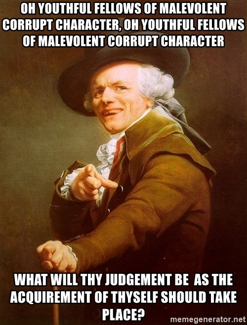 Joseph Ducreux - OH YOUTHFUL FELLOWS OF MALEVOLENT CORRUPT CHARACTER, OH YOUTHFUL FELLOWS OF MALEVOLENT CORRUPT CHARACTER    WHAT WILL THY JUDGEMENT BE  AS THE ACQUIREMENT OF THYSELF SHOULD TAKE PLACE?