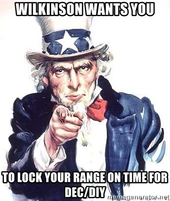Uncle Sam - WILKINSON wants you to lock your range on time FOR DEC/DIY