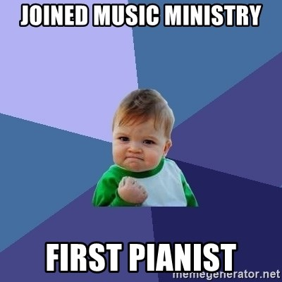 Success Kid - joined music ministry first pianist