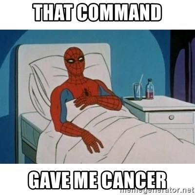 SpiderMan Cancer - THAT COMMAND GAVE ME CANCER