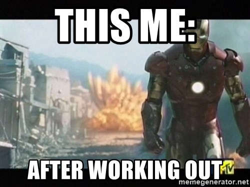 Iron man walks away - THIS ME: AFTER WORKING OUT
