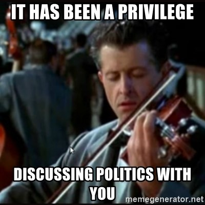 Titanic Band - it has been a PRIVILEGE discussing politics with you
