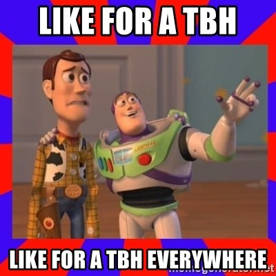 Everywhere - Like for a tbh  Like for a tbh everywhere