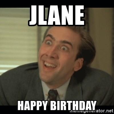 Nick Cage - JLANE Happy BIRTHDAY