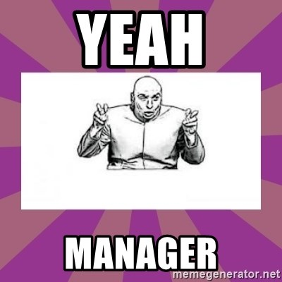 'dr. evil' air quote - yeah manager