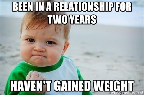 fist pump baby - BEEN IN A RELATIONSHIP FOR TWO YEARS HAVEN'T GAINED Weight