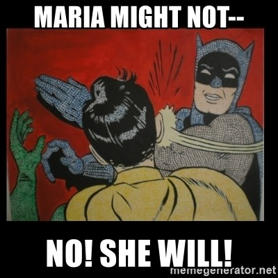 Batman Slappp - Maria might not-- no! she will!