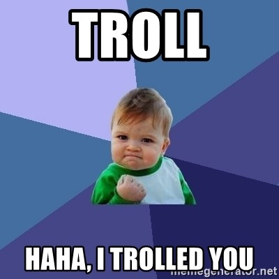 Success Kid - troll haha, i trolled you