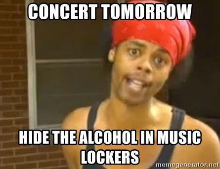 Bed Intruder - concert tomorrow hide the alcohol in music lockers
