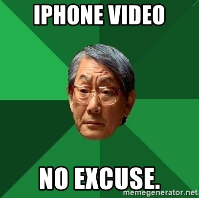High Expectations Asian Father - iPhone video no excuse.