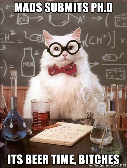 Science Cat - MADS SUBMITS PH.D ITS BEER TIME, BITCHES