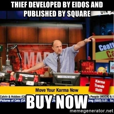 Mad Karma With Jim Cramer - Thief developed by eidOs and published by square Buy now