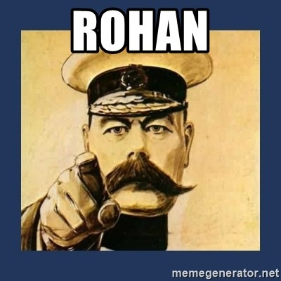 your country needs you - ROHAN