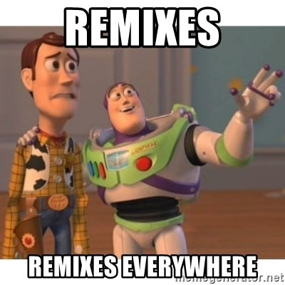 Toy story - remixes remixes everywhere