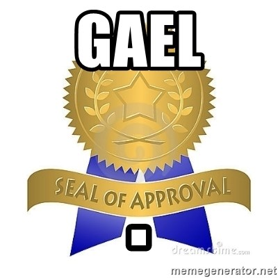 official seal of approval - Gael .