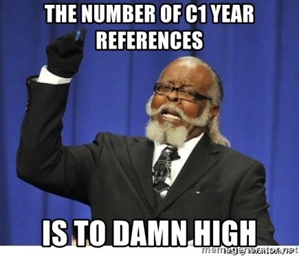 The tolerance is to damn high! - The number of c1 year references is to damn high