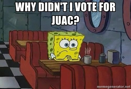 Coffee shop spongebob - WHY DIDN'T I VOTE FOR JUAC?
