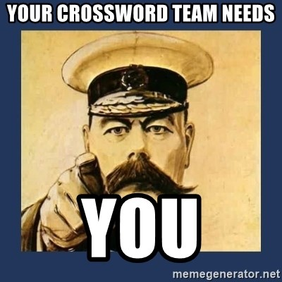 your country needs you - your crossword team needs You