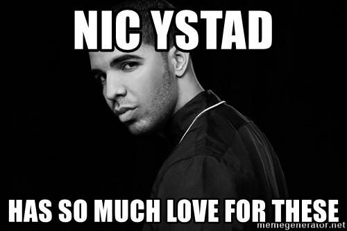 Drake quotes - NIc ystad has so much love for these