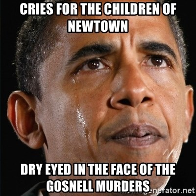 Obama Crying - cries for the children of newtown dry eyed in the face of the gosnell murders