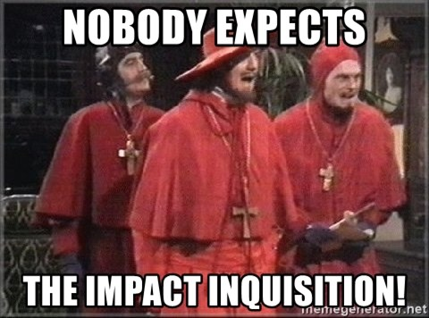 spanish inquisition - Nobody exPects The impact inquisition!