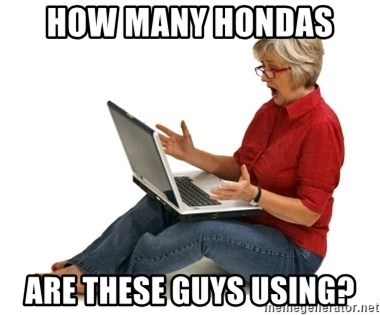 SHOCKED MOM! - how many hondas  are these guys using?