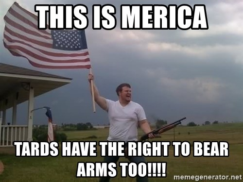 american flag shotgun guy - This is Merica Tards have the right to bear arms too!!!!