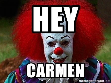 Pennywise the Clown - Hey Carmen