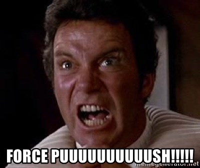 Khan -  FORCE PUUUUUUUUUUSH!!!!!