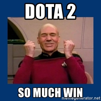 Captain Picard So Much Win! - DOTA 2 SO MUCH WIN