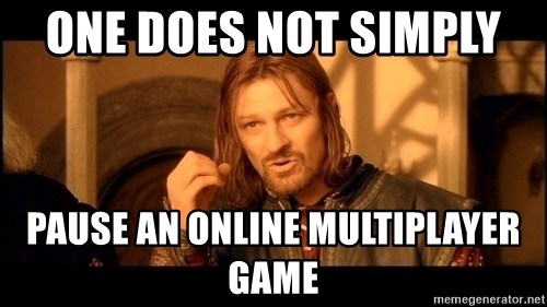 Lord Of The Rings Boromir One Does Not Simply Mordor - one does not simply  pause an online multiplayer game