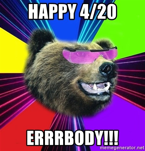 Party Bear - happy 4/20 errrbody!!!