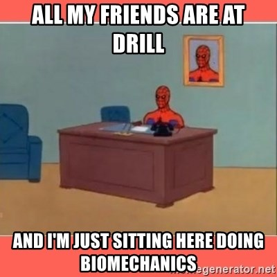 Masturbating Spider-Man - All my friends are at drill and I'm just sitting here doing biomechanics