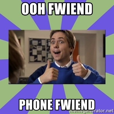 INBETWEENERS FRIEND - OOh Fwiend Phone fWiend