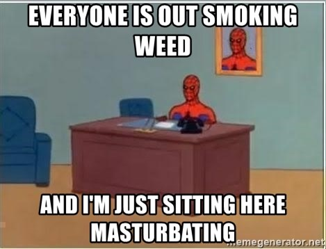 Spiderman Desk - Everyone is out smoking weed and i'm just sitting here masturbating