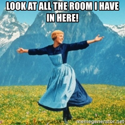 Sound Of Music Lady - Look At All The Room I HAVE IN HERE!