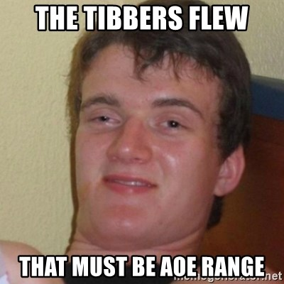 Stoner Stanley - the tibbers flew that must be aoe range
