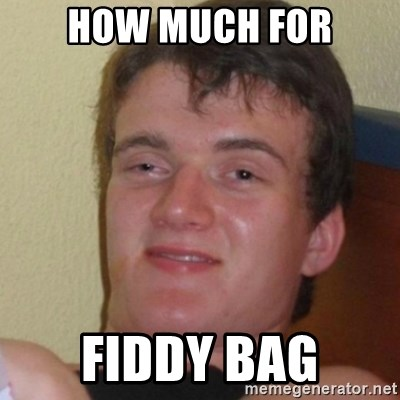 Stoner Stanley - How much for fiddy bag