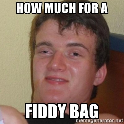 Stoner Stanley - how much for a  fiddy bag