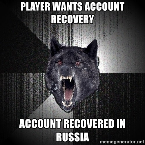 Insanity Wolf - Player Wants account recovery Account recovered in russia