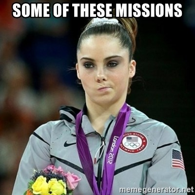 Not Impressed McKayla - Some of these missions