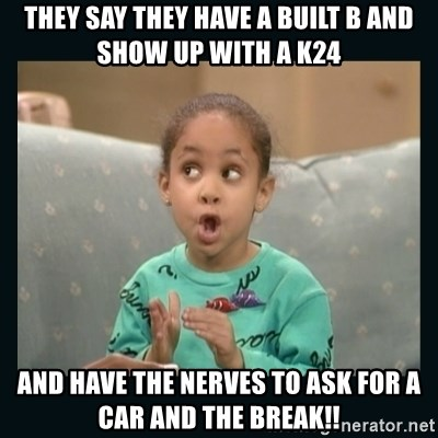 Raven Symone - they say they have a built b and show up with a k24 and have the nerves to ask for a car and the break!!
