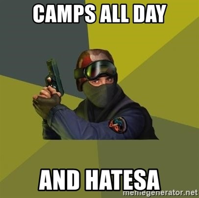 Counter Strike - camps all day and hatesa
