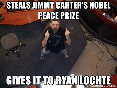 FaggotJosh - steals jimmy carter's nobel peace prize gives it to ryan lochte