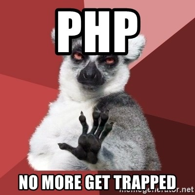 Chill Out Lemur - PHP no more get trapped