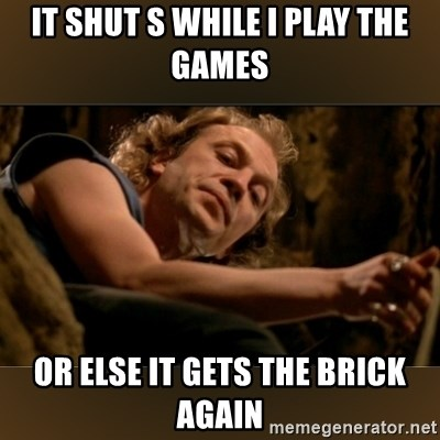 Buffalo Bill - Silence of the Lambs - - it shut s while i play the games or else it gets the brick again