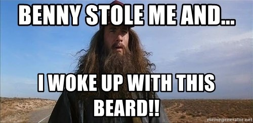 Forrest Gump Hobo - Benny stole me and... I woke up with this beard!!
